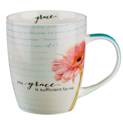 His Grace Is Sufficient Inspirational Mug - 2 Corinthians 12:9-10