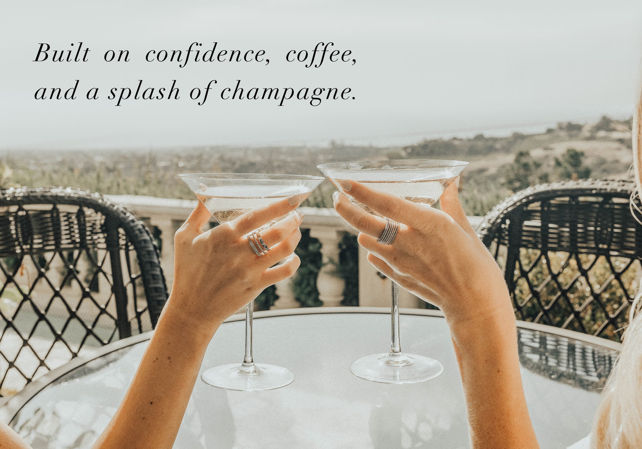 Built on confidence, coffee, and a splash of champagne.