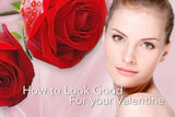 How to look good for your valentines