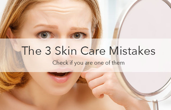 3 common skincare mistakes
