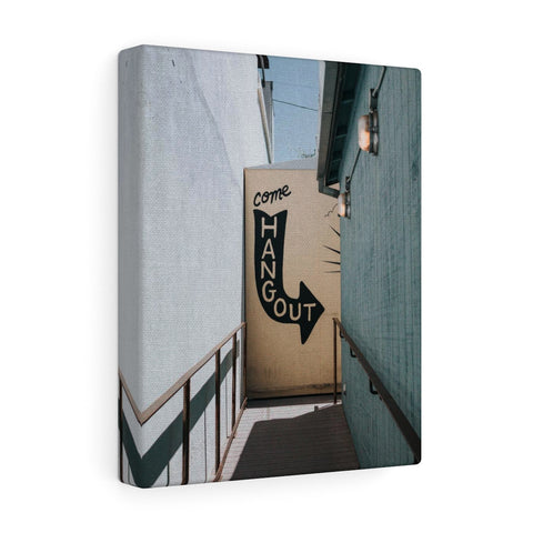 Come Hangout Premium Wall Canvas