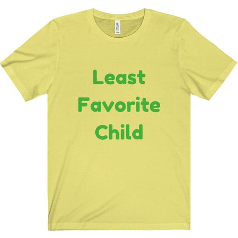 Least Favorite Child Tee