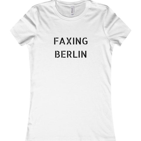 Faxing Berlin Women's Favorite Tee