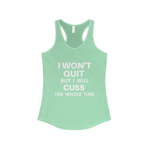 I Won't Quit Women's Workout Tank