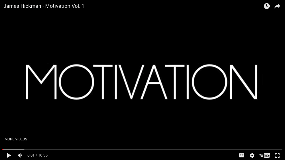 James Hickman - Motivation Vol. 1