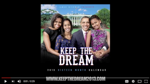 2013 President Obama - Keep the Dream Calendar Commercial