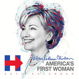 2017 Hillary Clinton Americas First Woman Calendar