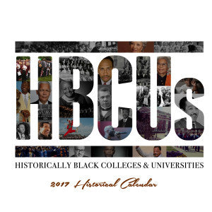 2017 Historically Black Colleges & Universities Calendar
