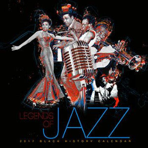 2017 Legends of Jazz Black History Month Calendar