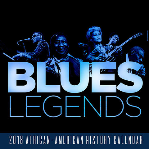 2018 Blues Legends Calendar