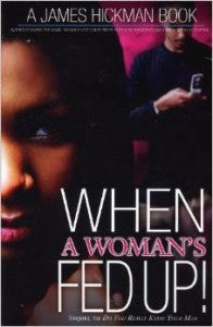 When a Women's Fed Up. E-Book