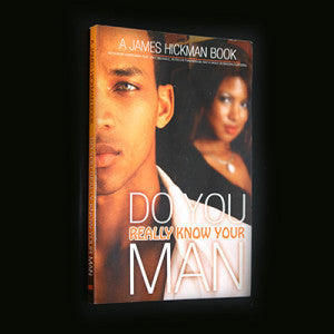 Do You Really Know Your Man?
