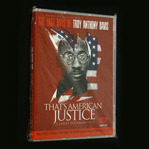 The Last Days of Troy Anthony Davis That's American Justice A Double DVD