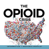 The Opioid Crisis Treatment Booklet - 28 Page Guide