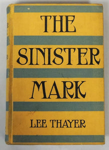 The Sinister Mark by Lee Thayer 1st Edition