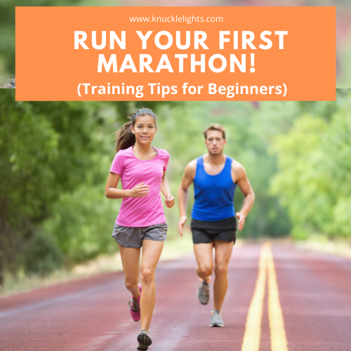 Run Your First Marathon!