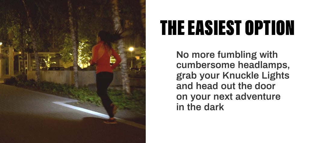 Knuckle Lights Colors are the easiest option for running in the dark