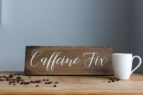 Caffeine Fix Rustic Coffee Nook Sign, Gift for Coffee Lover, Caffeine Addict, Espresso Bar Wedding Sign, Calligraphy Sign