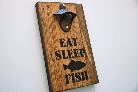 Eat Sleep Fish Wall Mount Rustic Bottle Opener, Gift for Fisherman, Gift for Him