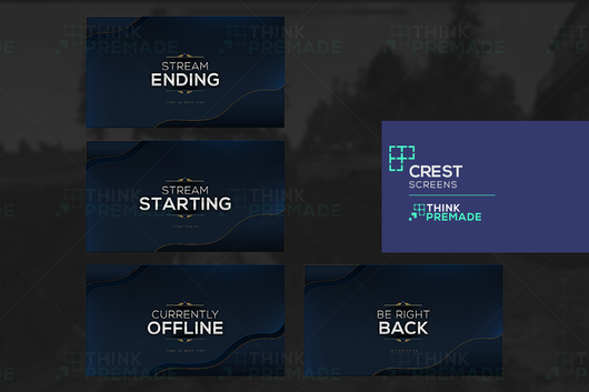 Crest Screens - Twitch Screens - Stream Graphics - ThinkPremade