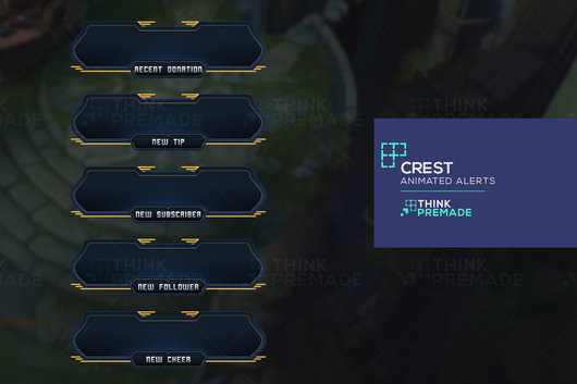 Crest Alerts - Alerts - Stream Graphics - ThinkPremade