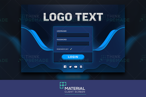 Material - Client Login Screen - Stream Graphics - ThinkPremade