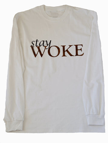 Stay Woke Long Sleeve Shirt