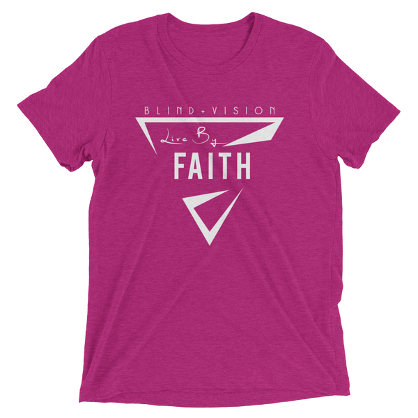 Live By Faith : Berry  Tri-blend t-shirt