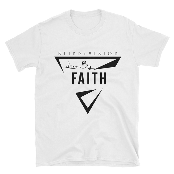 Live By Faith: 100% cotton white Unisex T-Shirt