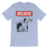 BELIEVE -David vs. Goliath:Unisex short sleeve t-shirt