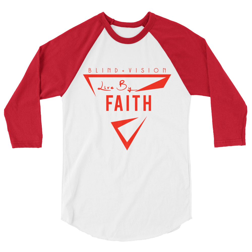 Live By Faith: Red 3/4 sleeve raglan shirt