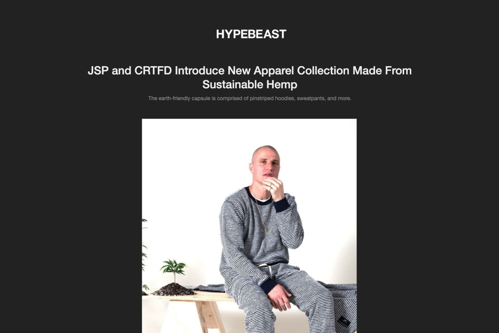 Hypebeast JSP and CRTFD Introduce New Apparel Collection Made From Sustainable Hemp