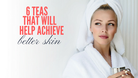 6 Teas for Better Skin_560x315