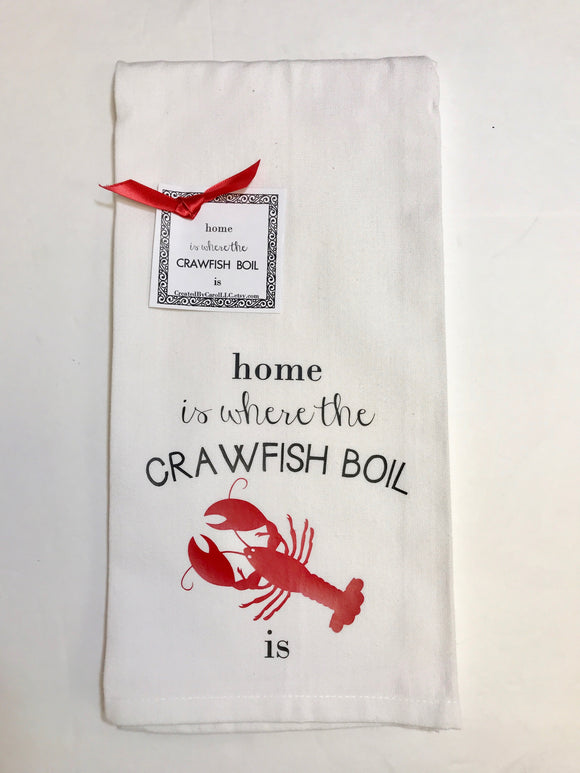 Towel-Home Is Where The Crawfish Boil Is