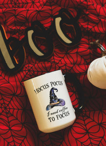 """Hocus Pocus, I Need Coffee to Focus"" Coffee Mug"