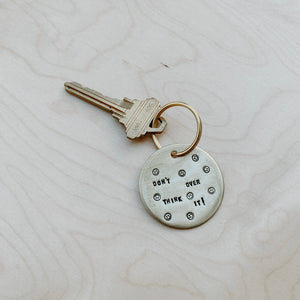 Don't Over Think It :) / Large Brass Key Tag
