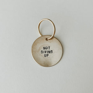 Not Giving Up :) / Large Brass Key Tag