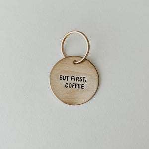 But First, Coffee / Large Brass Key Tag
