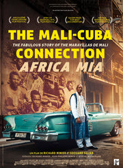 THE MALI-CUBA CONNECTION / AFRICA MIA