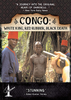 CONGO: WHITE KING, RED RUBBER, BLACK DEATH + BOMA TERVUREN, THE JOURNEY