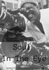 SOUL IN THE EYE