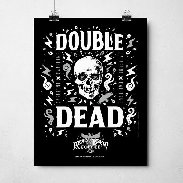 "Double Dead®11"" x 14"" Poster"