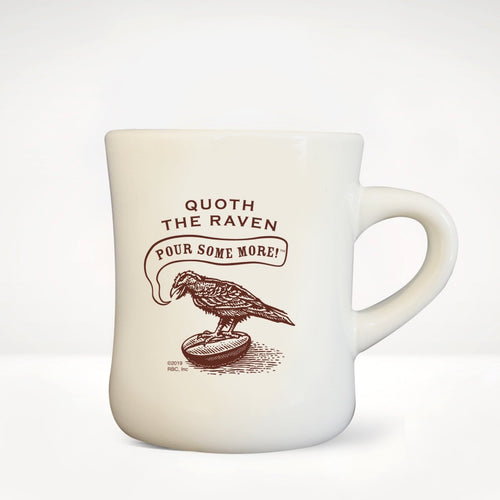 Quoth the Raven, Pour Some More™ Diner Mug