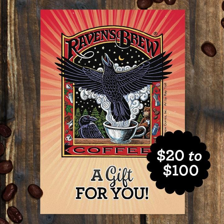 Raven's Brew Coffee® E-Gift Card