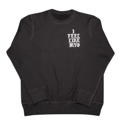 I Feel Like Myo Crew Neck- Black