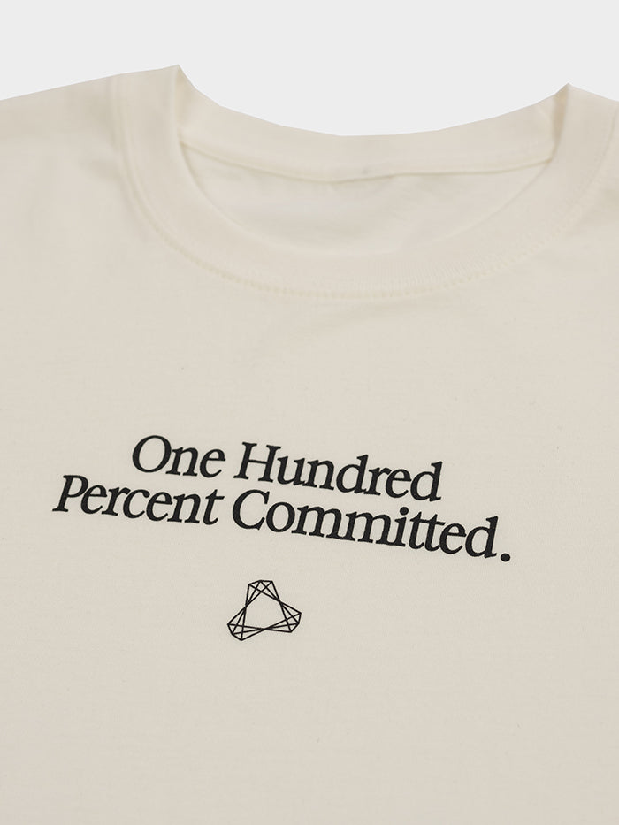 One Hundred Percent Committed Tee