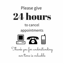 24 Hours Cancellation Policy