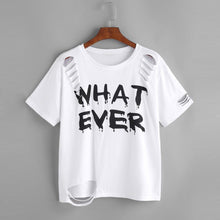 Load image into Gallery viewer, 'WHAT EVER' Printed Ripped Femme Short Sleeve T-Shirt