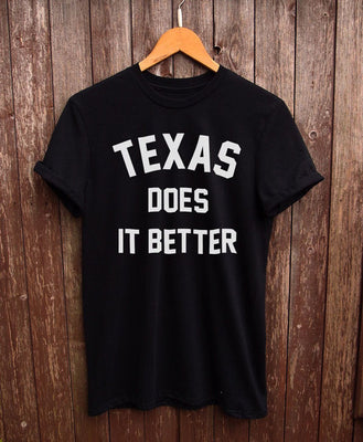 Texas Does It Better Shirt