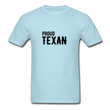 Proud Texan T-Shirt - powder blue